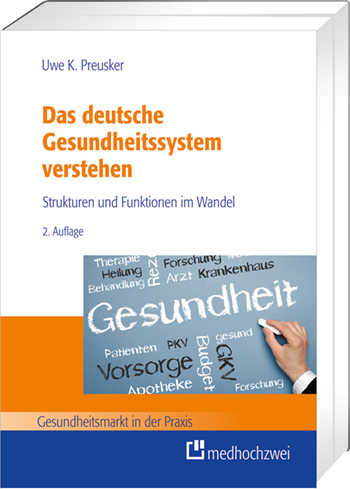 Das deutsche Gesundheitssystem verstehen